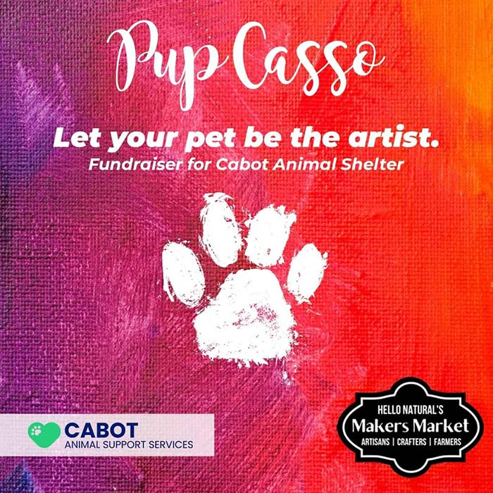 Pupcasso Fundraiser for Cabot Animal Support Services